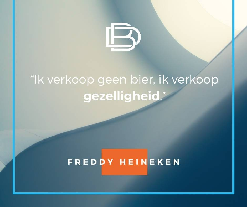 quote van de dag - freddy heineken